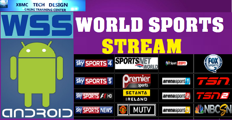 Download World Sports Stream IPTV Apk For Android Streaming Live Tv ,Movies, Sports on Android     World Sports Stream IPTV Android Apk Watch Premium Cable Live Tv Channel on Android