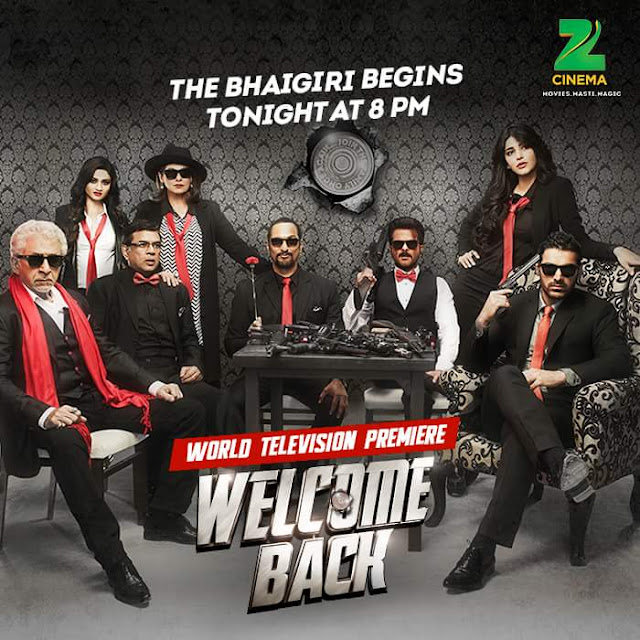 'Welcome Back' Movie Premier on Zee Cinema HD Tv Channel Wiki Full Detail