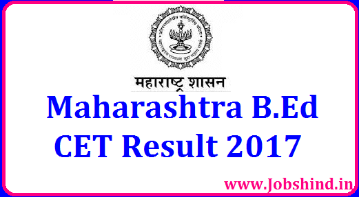 Maharashtra B.Ed CET Result 2017