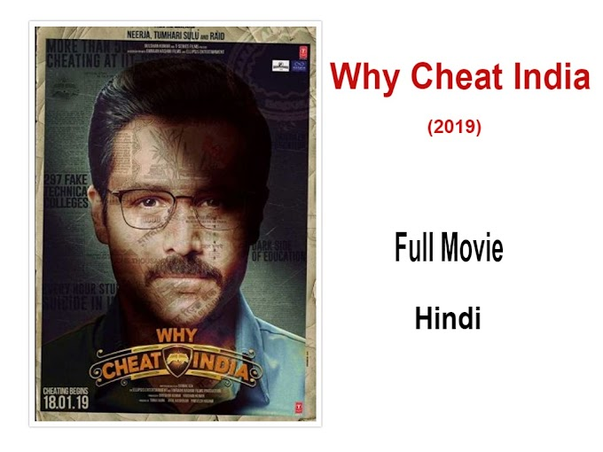 Why Cheat India Full Hindi Movie Download