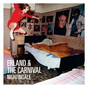 Erland And The Carnival - Nightingale