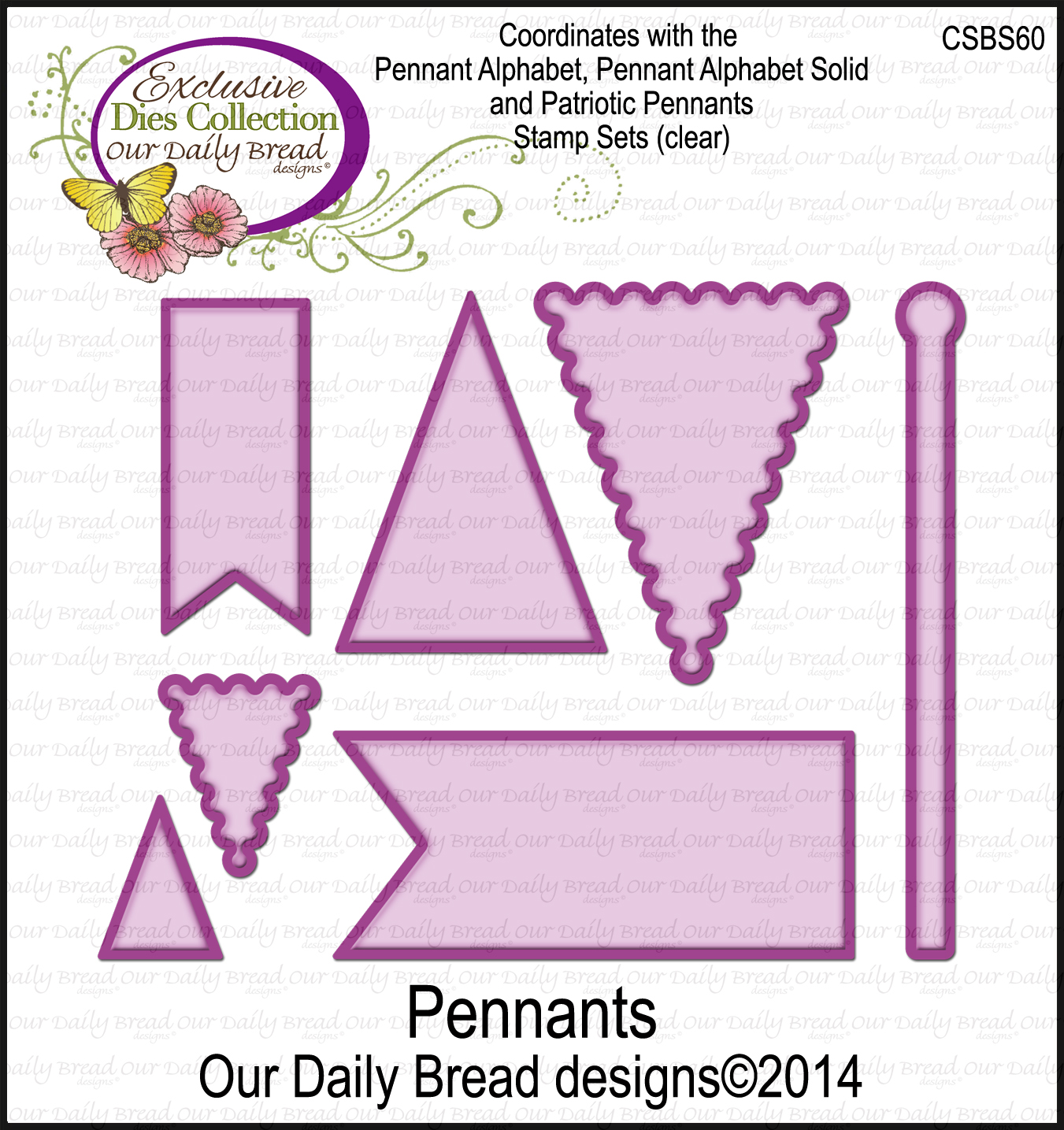 http://www.ourdailybreaddesigns.com/index.php/pennant-dies.html