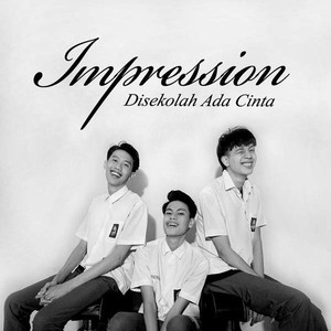 Download Songs Impression - Disekolah Ada Cinta