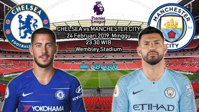 Prediksi Tepat Final Piala Liga Inggris Antara Chelsea vs Manchester City