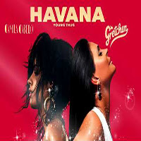 Baixar Havana Camila Cabello & Gretchen ft. Young Thug Mp3 gratis