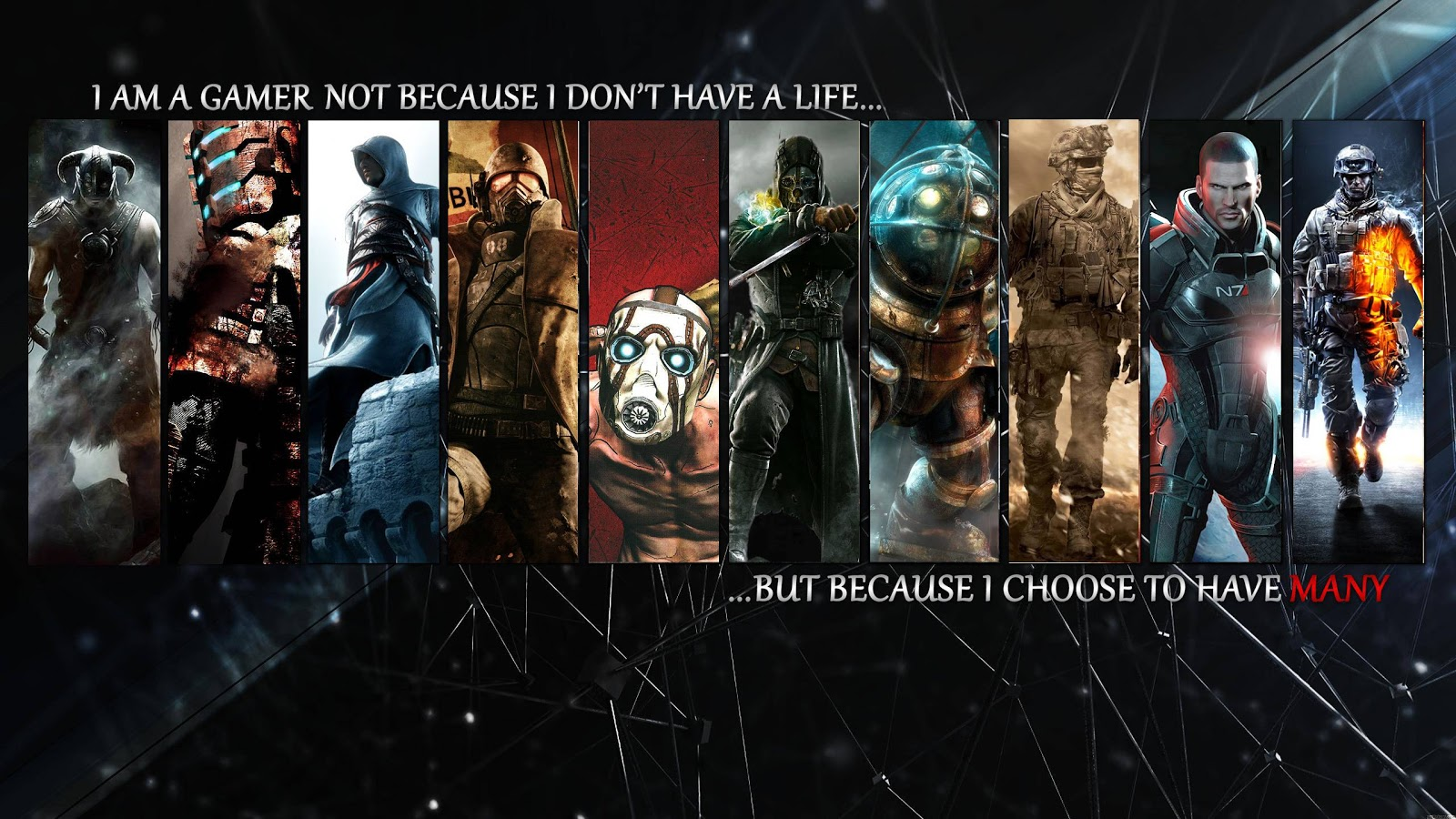 Dont Not I Many Choose I Have I Gamer Life Im Have Because