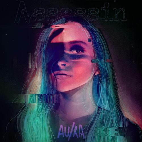 Au/Ra - Assassin - Single [iTunes Plus AAC M4A]