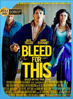 Bleed for This 2016 HD [1080p] Latino [GoogleDrive] DizonHD