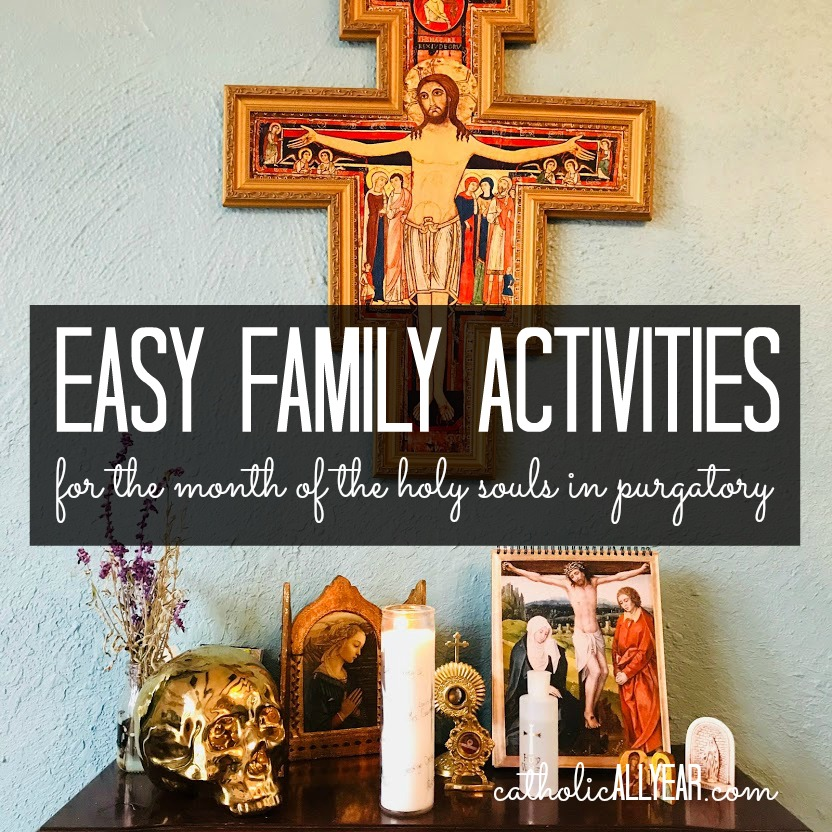 Love Each Other When Two Souls: Catholic All Year: Easy Family Activities For The Month Of