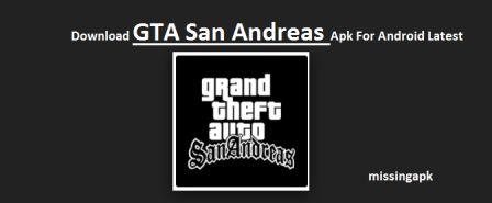 GTA San Andreas Apk-missingapk