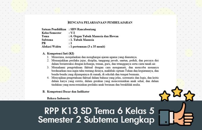 RPP K13 SD Tema 6 Kelas 5 Semester 2 Subtema Lengkap
