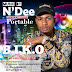 Music: N'Dee ft. Portable – B.I.K.O