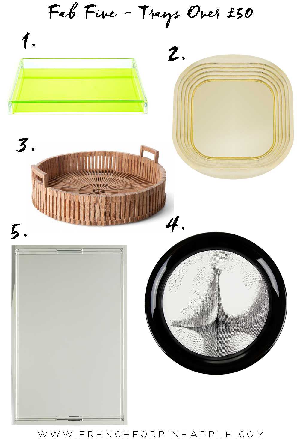 Fab Five Trays - French For Pineapple Blog