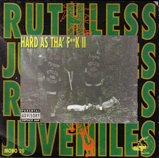 Ruthless Juveniles - Hard As Tha F**k II