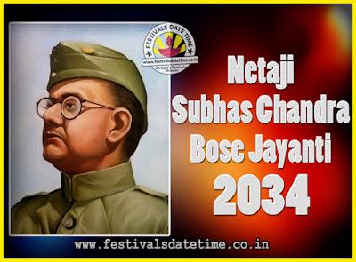 2034 Netaji Subhas Chandra Bose Jayanti Date, 2034 Subhas Chandra Bose Jayanti Calendar