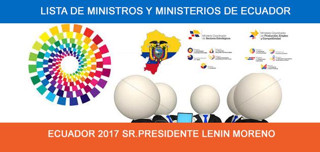 Lista de Ministros y Ministerios de Ecuador 2017