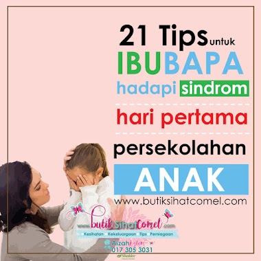 21 Tips hadapi sindrom hari pertama persekolahan anak