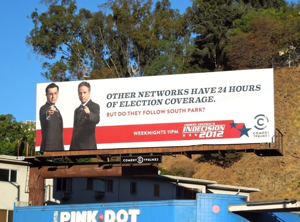 Comedy Central Election Indecision 2012 bilboard