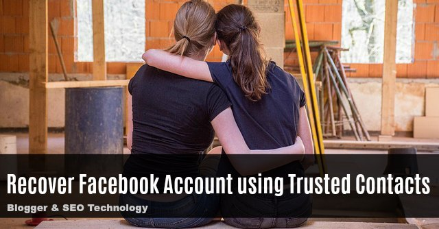 how to recover facebook account using your trusted contacts