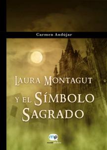 Laura Montagut y el Símbolo Sagrado - Carmen Andújar