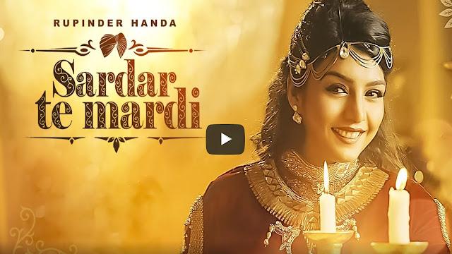 Sardar Te Mardi Lyrics Rupinder Handa| Latest Punjabi Songs 2017
