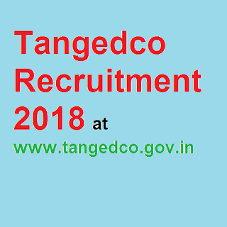 Tangedco Recruitment 2018 at www.tangedco.gov.in