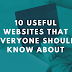 10 Useful Websites Everyone Should Know About