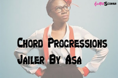 Chords Progressions Jailer Asa