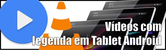 Aplicativos para assistir vídeos com Legenda no seu Tablet Android