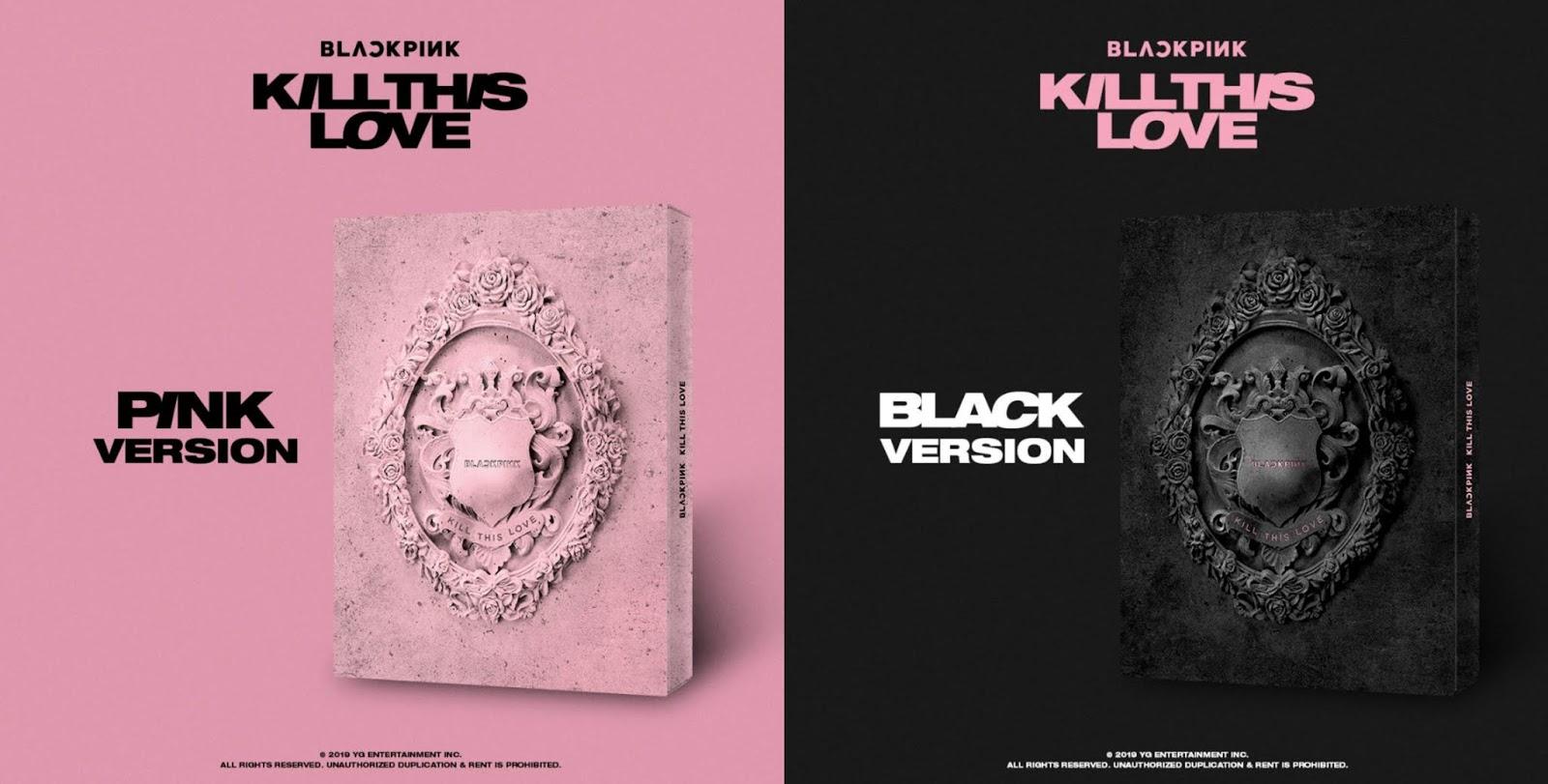 BLACKPINK 2ND MINI ALBUM [KILL THIS LOVE] Order