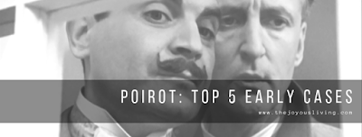 Poirot's TOP 5 Early Cases. (c) the joyous living.