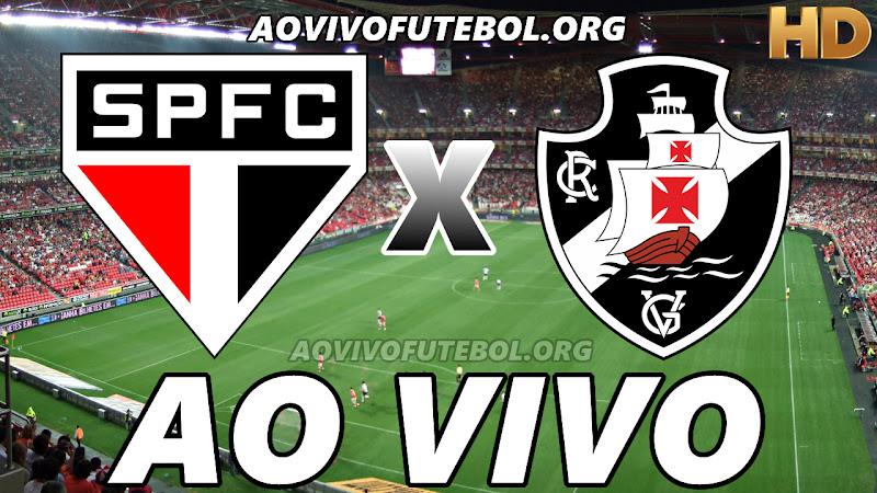 Assistir São Paulo vs Vasco Ao Vivo HD
