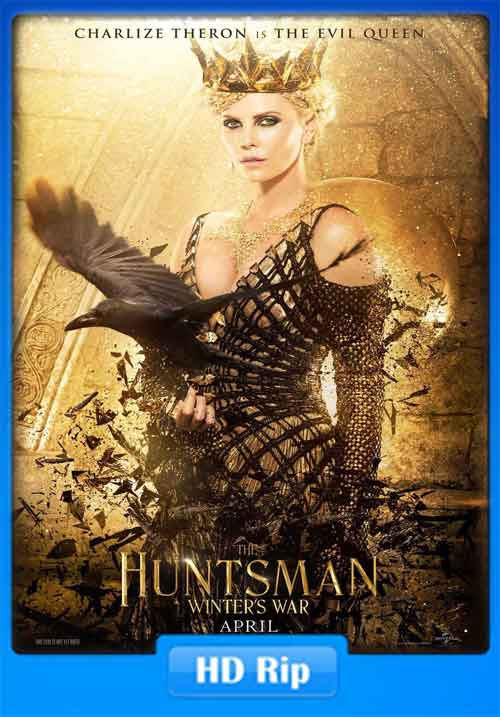 The Huntsman Winters War 2016 HDTS 500MB Poster