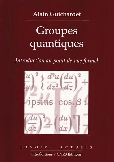 Groupes Quantiques : Introduction au Point de Vue Formel, cours  , pdf
