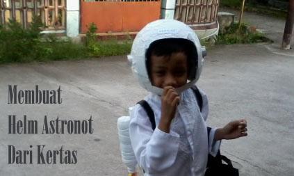 Membuat Helm Astronot Dari Kertas Beserta Jetpacknya