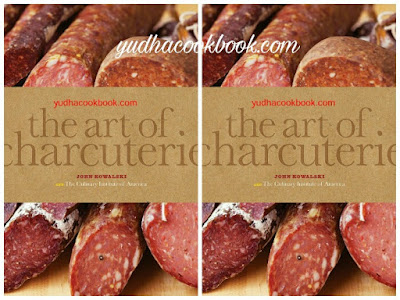 THE ART OF CHARCUTERIE by John Kowalski