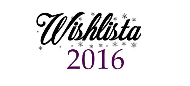 Wishlista 2016