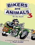 Bikers are Animals 3© - On the Road