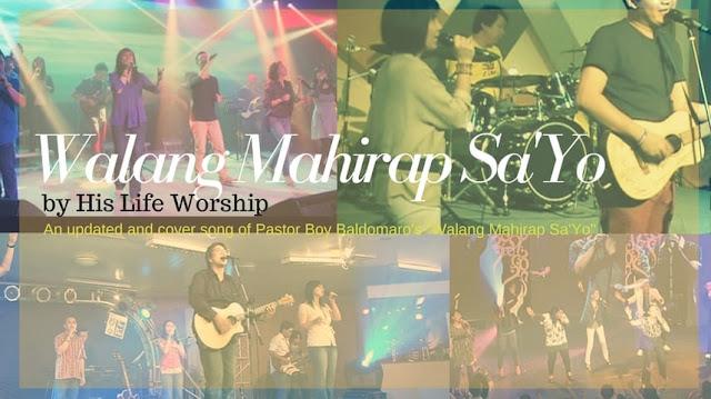 Walang Mahirap Sa\'Yo - His Life Worship Chords and Lyrics ~ Filipino ...