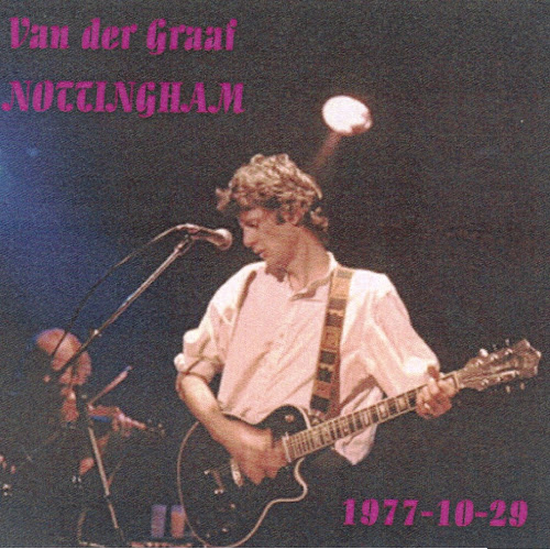 Van Der Graaf Generator - University, Nottingham, 29 October 1977