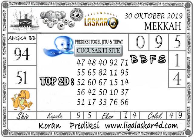 Prediksi Togel MEKKAH LASKAR4D 30 OKTOBER 2019