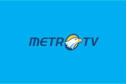 Streaming Metro TV Hari Ini Live HD TV Online Indonesia