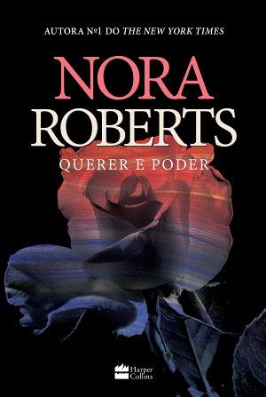 Querer e poder Nora Roberts