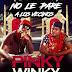 Durísimo: Los Winky rosado - No Le Pare un Los Vecinos