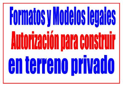 Autorización Notariada para construir en terreno privado
