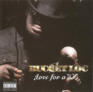 Buccet Loc – Love For a G (1999) [CD] [FLAC]