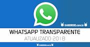 Download GB WhatsApp Transparente v6.55 (Resposta Automática) - Apk Atualizado 2018