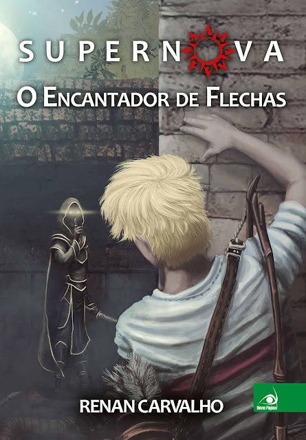 Supernova O encantador de flechas Renan Carvalho