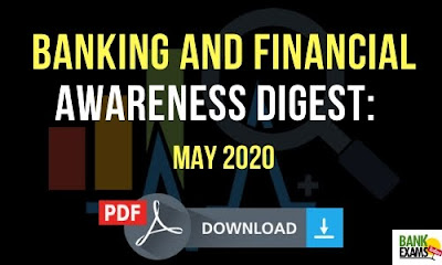 Banking and Financial Awareness Digest: May 2020