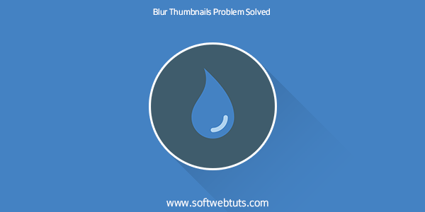 Solve The Problem of Blurry Thumbnails in Blogger